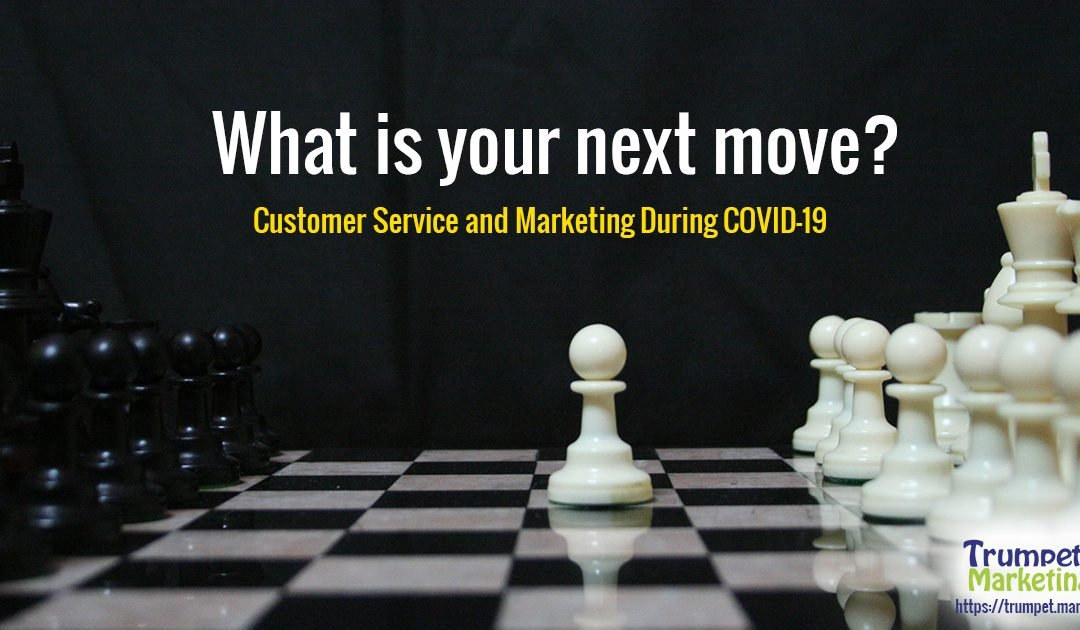 Customer Service and Marketing During COVID-19